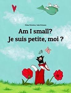 Am I Small? Je Suis Petite, Moi ?