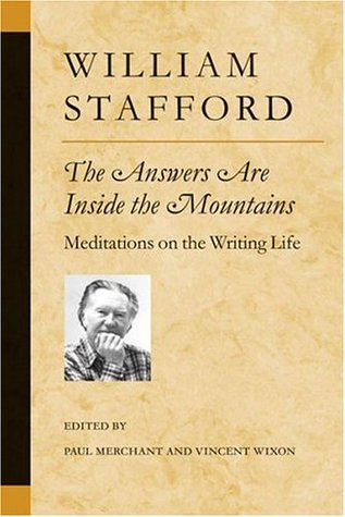 The Answers Are Inside the Mountains: Meditations on the Writing Life