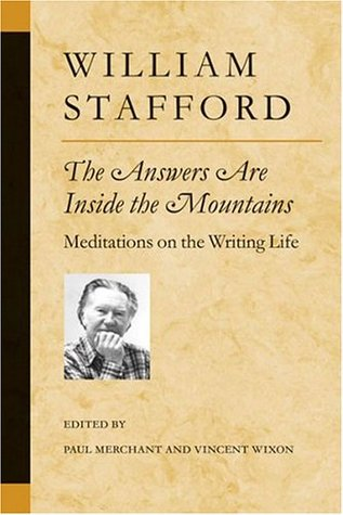 The Answers Are Inside the Mountains by William Stafford