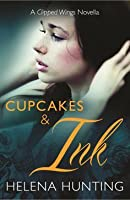 Cupcakes and Ink (Clipped Wings, #0.5)