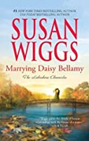 Marrying Daisy Bellamy (The Lakeshore Chronicles)