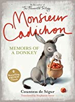 Monsieur Cadichon: Memoirs of a Donkey