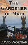 The Gardener of Nahi