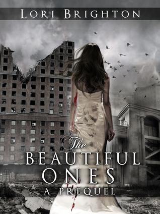 The Beautiful Ones (Prequel)