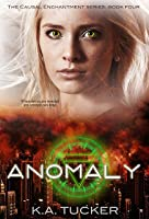 Anomaly (Causal Enchantment #4)