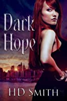 Dark Hope (The Devil's Assistant #1)