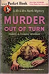 Murder Out of Turn (Mr. & Mrs. North #2)