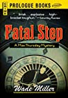 Fatal Step (Max Thursday and Austin Clapp #3)