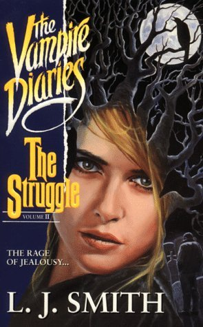 The Struggle (The Vampire Diaries, #2) by L.J. Smith