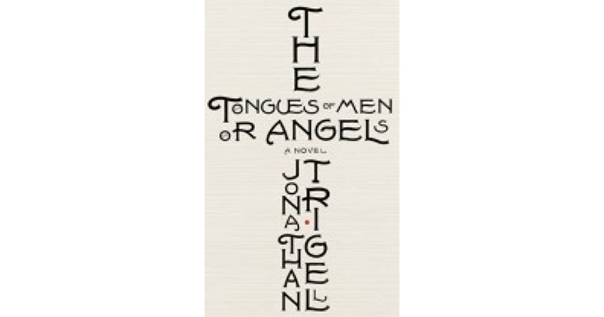 The tongues of men or angels by jonathan trigell fandeluxe Image collections