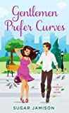 Gentlemen Prefer Curves (Perfect Fit, #3)