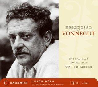 Essential Vonnegut Interviews by Kurt Vonnegut Jr.