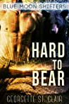 Hard To Bear (Blue Moon Junction, #3)