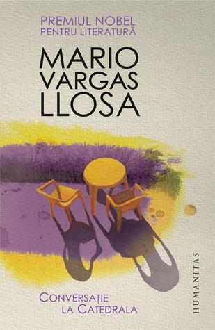 Conversaţie la Catedrala by Mario Vargas Llosa