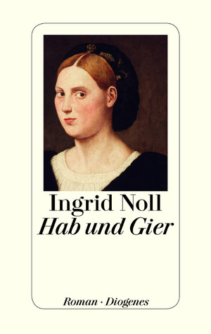 Hab und Gier by Ingrid Noll