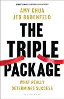 The Triple Package: What Really Determines Success