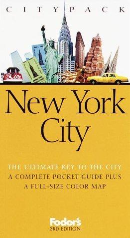 Fodor's Citypack New York City, 3rd edition (Citypacks)