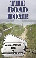 The Road Home (Echo Company #5)