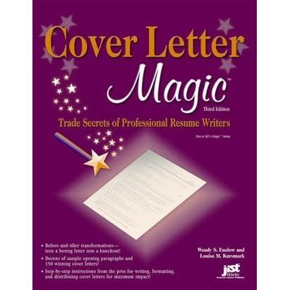 Cover Letter Magic: Trade Secrets of Professional Resume ...