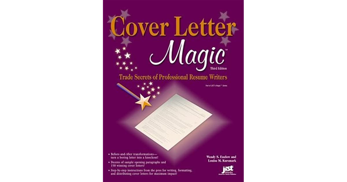 Cover Letter Magic Trade Secrets Of Professional Resume Writers By Wendy S Enelow