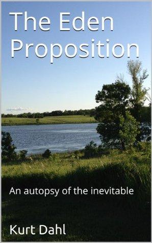 The Eden Proposition