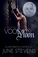 Voodoo Moon (Paranorm World, #1)