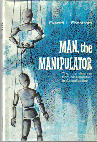 Man, the Manipulator