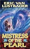 Mistress of the Pearl (The Pearl Saga, #3)
