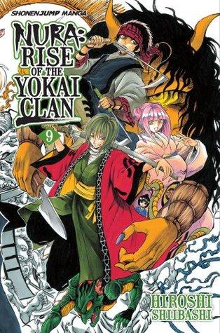 Nura: Rise of the Yokai Clan, Vol. 09