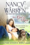 Kiss a Girl in the Rain (Take a Chance, #1)