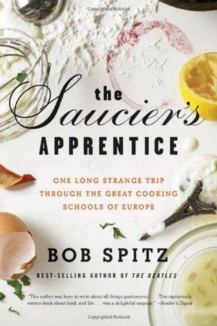 The Saucier's Apprentice by Bob Spitz