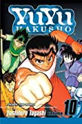 Yu Yu Hakusho, Volume 10: Unforgivable!!