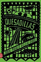Quesadillas: A Novel
