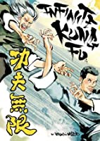 Infinite Kung Fu: v. 1