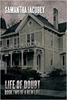 Life of Doubt (New Life #2)