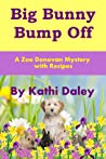 Big Bunny Bump Off (Zoe Donovan Mystery #5)