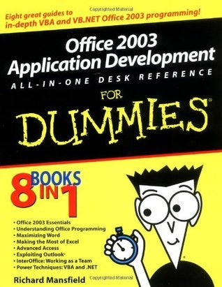 Office 2003 Application Development All-in-One Desk Reference for Dummies (