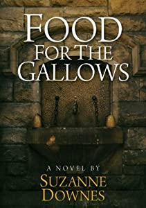 Food For The Gallows (The Underwood Mysteries, #2)