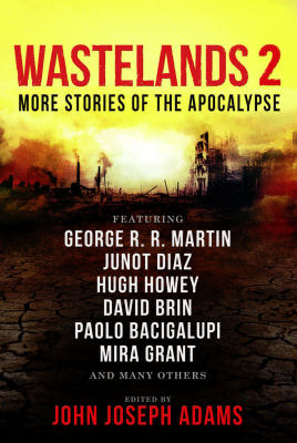 Wastelands 2: More Stories of the Apocalypse