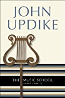 The Music School: Short Stories