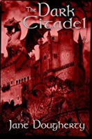 The Dark Citadel (The Green Woman #1)
