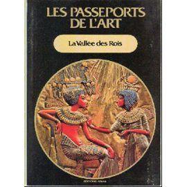 La Vallée des Rois (Les Passeports de l'art, #2)