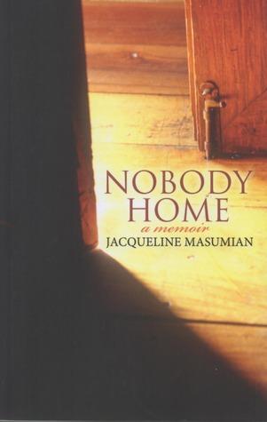 Nobody Home: A Memoir
