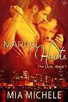 Martial Hearts (The Club, #1)
