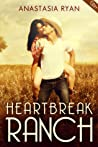 Heartbreak Ranch (A Very Sexy Romance)