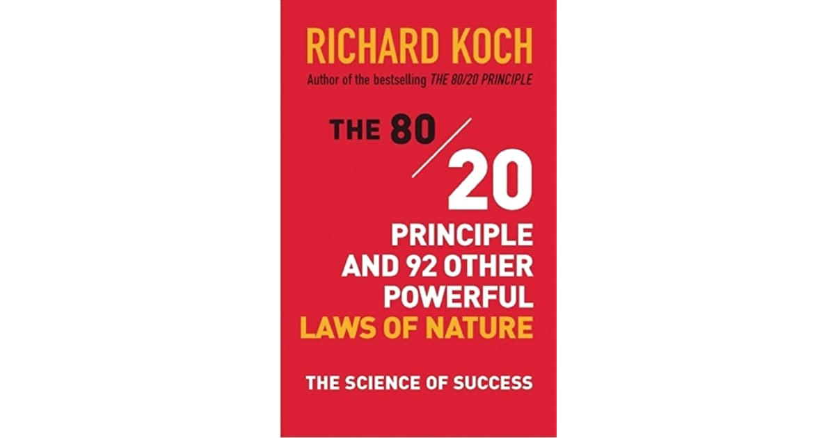 The 8020 principle and 92 other power laws of nature the science the 8020 principle and 92 other power laws of nature the science of success by richard koch fandeluxe Images