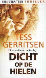 Dicht op de hielen by Tess Gerritsen