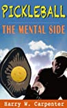 Pickleball: The Mental Side