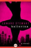 Ballerina: A Novel