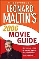 Leonard Maltin's Movie Guide 2006